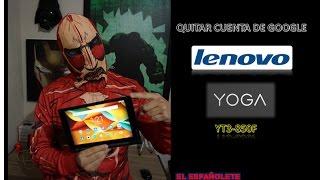 QUITAR CUENTA DE GOOGLE LENOVO YOGA YT3-850F - FRP - BYPASS