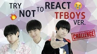[Bonnie Productions] TRY NOT TO REACT CHALLENGE - TFBOYS VER.