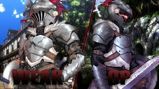 Goblin Slayer The Overpowered Weakling!