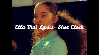 Ella Mai Lyrics- Shot Clock