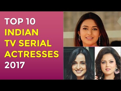 Top 10 Indian Serial Actresses 2017 - Hindi Serials thumbnail