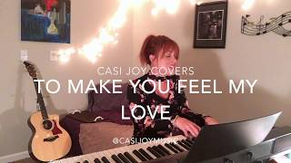 "Download Lagu ""To Make You Feel My Love"" - Garth Brooks (Cover by Casi Joy) Gratis STAFABAND"