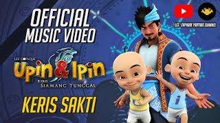 Download Song Keris Sakti Official MV - Fakhrul Razi (OST Upin & Ipin : Keris Siamang Tunggal) Free StafaMp3