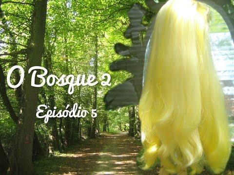 O Bosque 2 - Episódio 5: I will see you again (PT-BR)