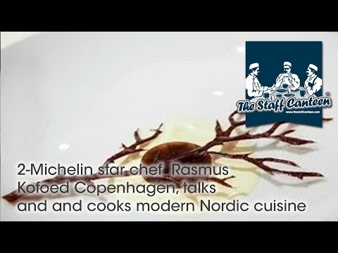 2-Michelin star chef  Rasmus Kofoed Copenhagen, talks and and cooks modern Nordic cuisine