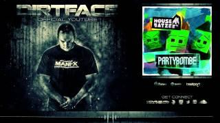 Housebatze - Partybombe (Dirtface Remix)