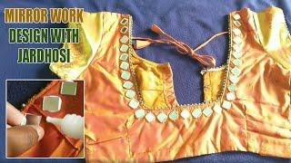 Best Mirror Work Design With Jardhosi on Blouses / kurti / dress /simple and easy mirror work design