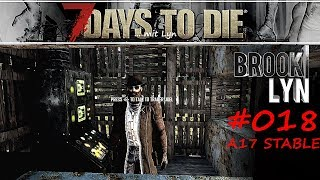 7 DAYS TO DIE mit Lyn #18 Zoff mit Trader Joel [Survival Gameplay deutsch 2019]