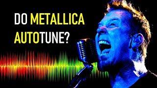 Do Metallica use Auto-Tune?