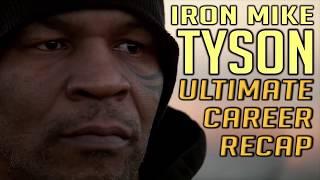 Mike Tyson - Career Recap