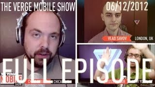 The Verge Mobile Show 004 - June 19th, 2012