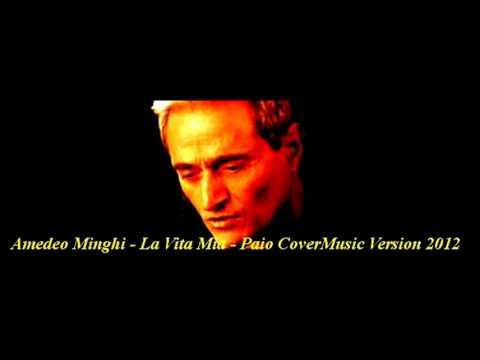Amedeo Minghi - La Vita Mia - ( Liver Cover - Paio )
