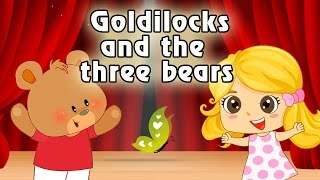 Goldilocks And The Three Bears - Story For Children | Fairy Tale Stories