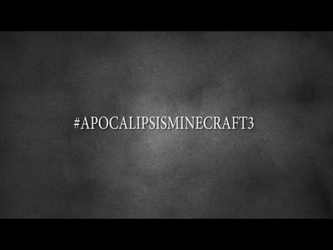 #APOCALIPSISMINECRAFT3 TRAILER