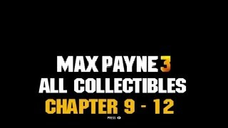 Max Payne 3 - Chapter 9 - 12 Collectibles