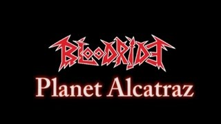BLOODRIDE - Planet Alcatraz