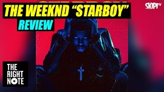 Danielle McGrane reviews The Weeknd's 'Starboy' - on The Right Note