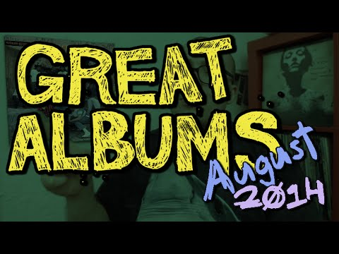 Great Albums: August 2014 video