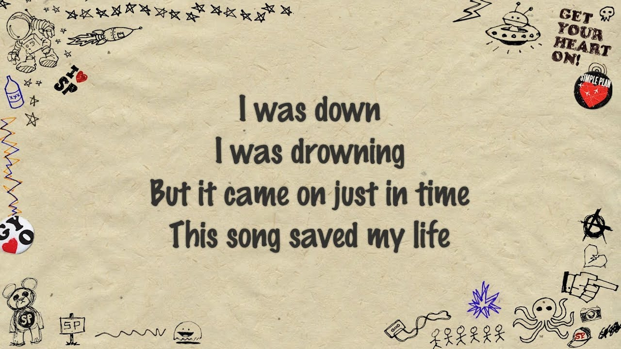 Simple plan this song saved my life lyrics youtube