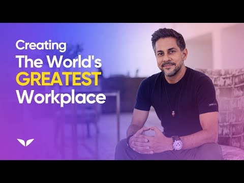 5 Steps to Creating the World s Greatest Workplace
