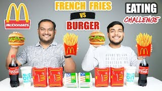 FRENCH FRIES VS BURGER EATING CHALLENGE | Burger & French Fries Eating Competition | Food Challenge