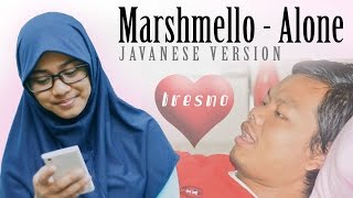 download lagu Marshmello - Alone Javanese Version Tresno gratis