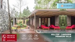 Biệt Thự HillTop LakeView Premium Villa