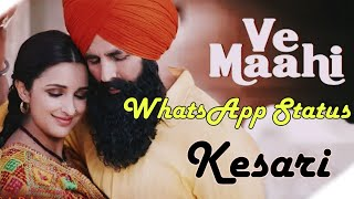Va Mahi WhatsApp Status Aaksay Kumar || Kesari Movie 2019 || Latest Version Whatsapp Status ||