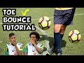 Toe Bounce Tutorial | Marcelo and Neymar Warm Up Skills | thumbnail