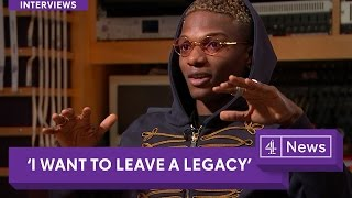 Interview: Starboy Wizkid says he wants to leave a legacy - Channel 4