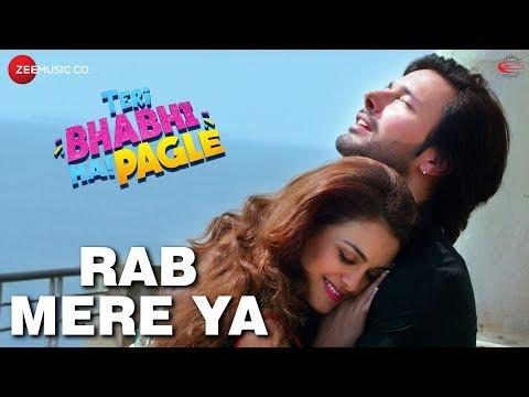 Rab Mere Ya Video Song - Teri Bhabhi Hai Pagle