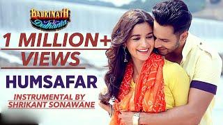 download lagu Humsafar Instrumental  Shrikant Sonawane  Badrinath Ki Dulhania gratis
