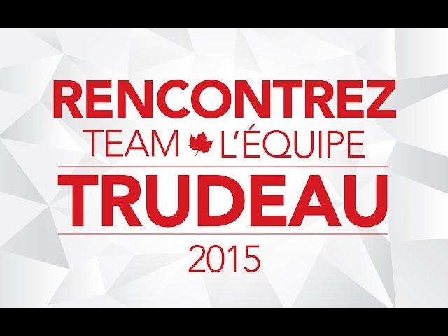 Faites Connaissance Avec Team Trudeau