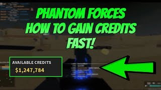 Roblox Phantom Forces How To Gain Credits! How To Get Lots of Credits In Phantom Forces Roblox 2018!