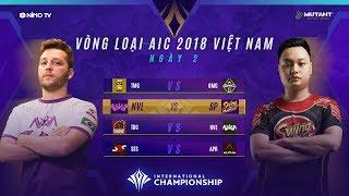 VÒNG LOẠI AIC 2018 - Ngày 2 [24.11.2018] - Garena Liên Quân Mobile