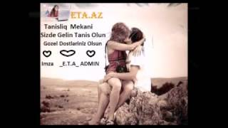 Elnur Valeh Kusme gel www.ETA.az