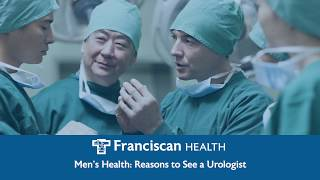 Men's Health: Reasons to See a Urologist