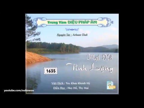 Mặt Hồ Tĩnh Lặng (Nguyên Tác: Thiền Sư Ajahn Chah)