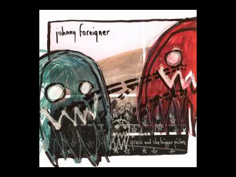 Johnny Foreigner - The Coast Was Always Clear