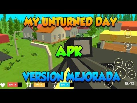 MY UNTURNED DAY - VERSION MEJORADA - APK - JUEGOS ANDROID - iOS