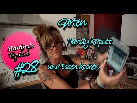 Garten, Handy kaputt und Essen kochen #28
