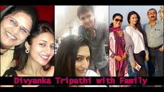 Divyanka Tripathi with Family