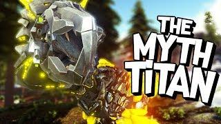 ARK Survival Evolved Ep #41 - THE MYTH TITANOSAUR (Modded Survival)