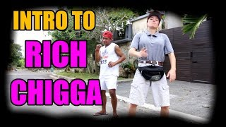 Intro to Rich Chigga