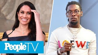 Meghan Markle's Life Is Becoming A Musical, Cuban Doll Denies Link To Offset | PeopleTV