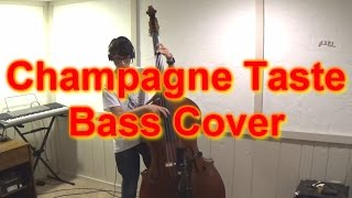 Champagne Taste by Tim Foust - Upright Bass Cover