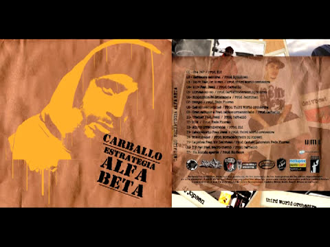 Rap Argentino: Carballo - Estrategia Alfa Beta (Album Entero) 2011