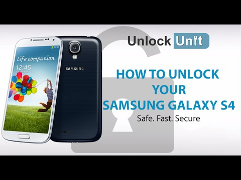 UNLOCK SAMSUNG GALAXY S4 - HOW TO UNLOCK YOUR SAMSUNG GALAXY S4