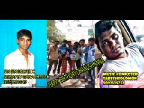 Chennai Gana-GANA DEEPAK DHANUSH BIRTHDAY SONG