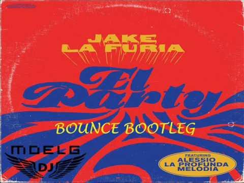 Jake la Furia - El Party feat. Alessio La Profunda Melodia (Moelg Bounce Bootleg)